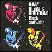 Danny Bryant - Black and White  (Joe Bonamassa, Robin Trower)