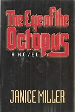 The Eye of the Octopus : A Novel by Janice Miller (1995, Paperback)