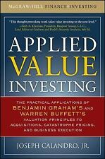Applied Value Investing: The Practical Application of Benjamin Graham and Warren