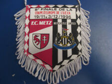 FANION WIMPEL PENNANT  1/8 COUPE UEFA  1996 METZ / NEWCASTLE