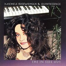 The In Side Out * by Michele Rosewoman (CD, Oct-2006, Advance Dance Records)