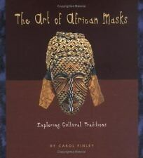 Art Around the World: The Art of African Masks : Exploring Cultural...