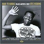 Hard To Handle: Black America Sings Otis Redding (CDCHD 1352)