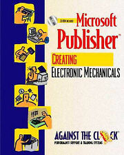 Microsoft Publisher 2000: Creating Electronic Mechanicals (Against the Clock Ser