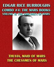 Edgar Rice Burroughs Combo #4: the Mars Books Volume II: the Children of Mars...
