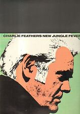 CHARLIE FEATHERS - new jungle fever LP