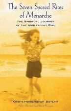 The Seven Sacred Rites of Menarche: The Spiritual Journey of the Adole-ExLibrary