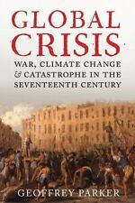 Global Crisis: War, Climate Change and Catastrophe in the Seventeenth Century b