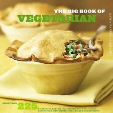 The Big Book of Vegetarian 225 Recipes - Kathy Farrell Kingsley PB.