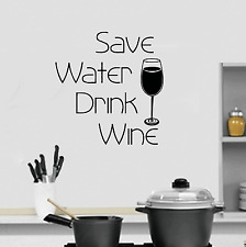 Save Water Drink Wine Kitchen Wall Quote Sticker Vinyl Art Decal Transfer SQE20
