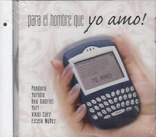 Pandora Yuridia Ana Gabriel Yuri Para El Hombre Que Yo Amo CD New Sealed