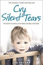 Cry Silent Tears by Joe Peters (2008, Paperback) (FREE 2DAY SHIP)