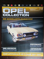 FASCICULE ALLEMAND 14 OPEL COLLECTION COMMODORE B GS/E 1972-1977