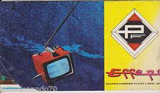 A241-CATALOGO PRODUZIONE TV E RADIOAPPARECCHI  EFFEPI -PAVIA