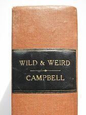 Sir Gilbert Campbell - WILD AND WEIRD (1889) – Supernatural Stories