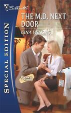 The M.d. Next Door by Gina Wilkins (2010, Paperback)SERIES DOCTORS IN THE FAMILY