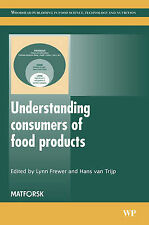 Understanding Consumers of Food Products by Woodhead Publishing Ltd...