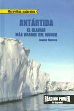 Antartida: El Glaciar Mas Grande Del Mundo  Antarctica, World's Biggest Glacier