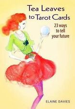 TEA LEAVES TO TAROT CARDS Elaine Davis P/B BOOK