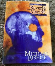 A REVERIE FOR MR. RAY Michael Bishop 200 copy SIGNED(Author/Introducer)/LTD HC
