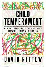 Child Temperament : New Thinking about the Boundary Between Traits and...