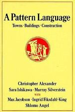 A Pattern Language Towns Buildings Construction by Christopher Alexander 1977