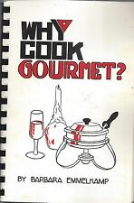 BETHEL PARK PA 1974 *WHY COOK GOURMET ALL ETHNIC COOK BOOK by BARBARA EMMELKAMP