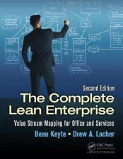 The Complete Lean Enterprise : Value Stream Mapping for Administrative and...