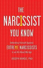 The Narcissist You Know: Defending Yourself Against Extreme Narcissists in an Al