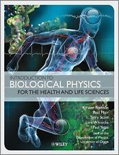 Introduction to Biological Physics for the Health and Life Sciences by Paul...