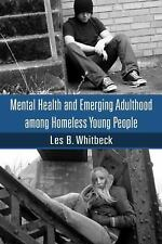 Mental Health and Emerging Adulthood among Homeless Young People-ExLibrary