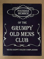 Founding Member of the Grumpy Old Mens Club - Tin Metal Wall Sign