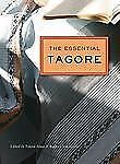 The Essential Tagore by Radha Chakravarty, Fakrul Alam and Rabindranath...