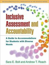 Inclusive Assessment and Accountability: A Guide to Accommodations for Students