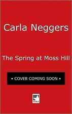 Swift River Valley-HC Library Edition: The Spring at Moss Hill 7 by Carla...