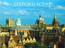 Oxford Scene: A View of the University and City Chris Andrews, David Huelin Very