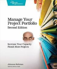 Manage Your Project Portfolio : Increase Your Capacity and Finish More...