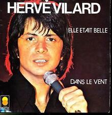 HERVE VILARD 45 TOURS FRANCE ELLE ETAIT BELLE