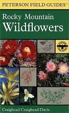 A Field Guide to Rocky Mountain Wildflowers: Northern Arizona and New Mexico to