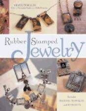 Rubber Stamped Jewelry by Sharilyn Miller -techniques & 20 projects -signed