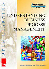 IMOLP Understanding Business Process Management (Institute of Management Open Le