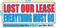 LOST OUR LEASE EVERYTHING MUST GO Banner Sign NEW Best Quality for the $$$