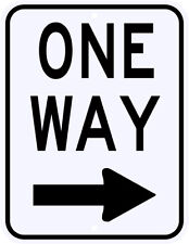 ONE WAY RIGHT SIGN REAL - 3M Engineer Grade Reflective Aluminum LEGAL 18 x 24