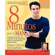 8 Minutos por la Manana : Una Forma Sencilla de Empezar tu Dia Quemando Gras...