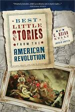 Best Little Stories from the American Revolution, 2E: More Than 100 True Stories