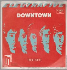 "7"" Electrafive Downtown / Rich Kids 80`s Teledec Master Records"