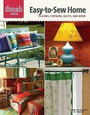 Easy-To-Sew Home : Pillows, Curtains, Quilts, and More by Sarah McFarland and...