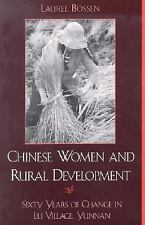 Chinese Women and Rural Development : Sixty Years of Change in Lu Village, Yunna