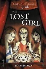 The Lost Girl (Fortune Teller's Club Series), Enderle, Dotti, New Book