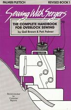 Sewing with Sergers The Complete Handbook for Overlock Sewing Revised Bk 1